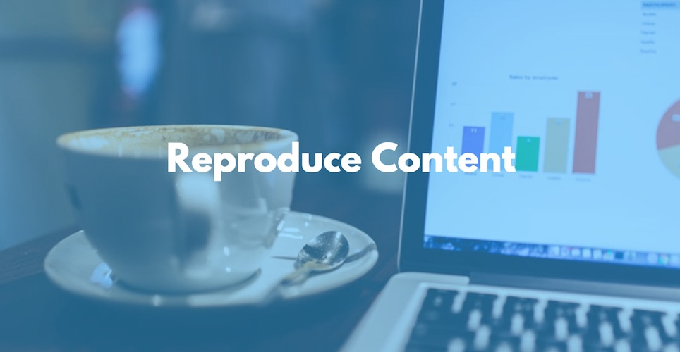 reproduce-content