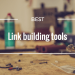 Best Link Building Tools