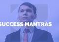 Success Mantras