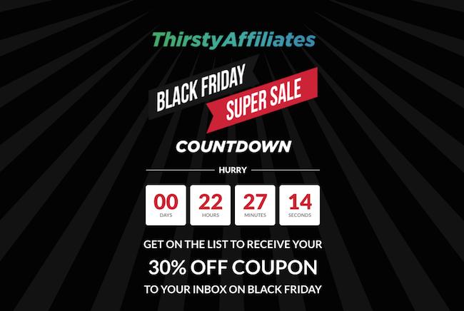 ThirstyAffiliates Black Friday