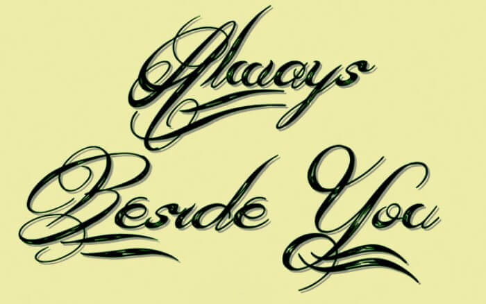 always beside you font
