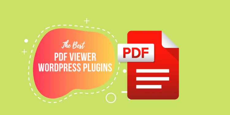 Best PDF Viewer WordPress Plugins