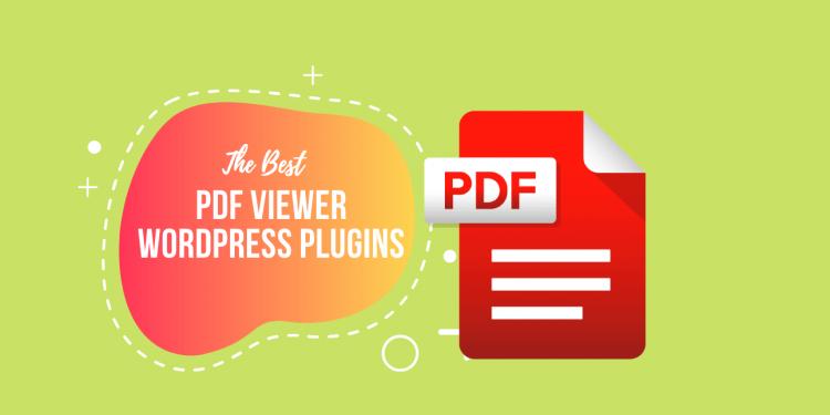 Best PDF Viewer WordPress Plugins