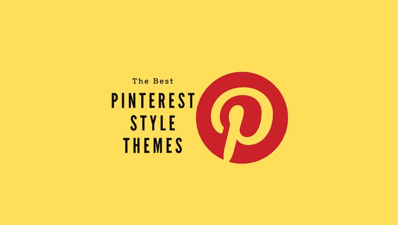 Pinterest Style Themes
