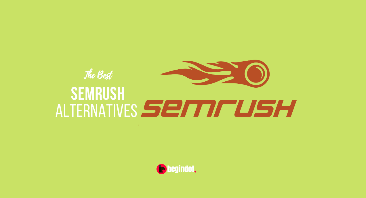 All about Semrush Free Alternatives
