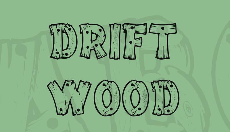 Drift Wood Font