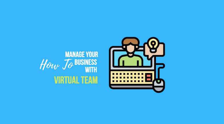 Manage Your Ecommerce Business Virtual Team