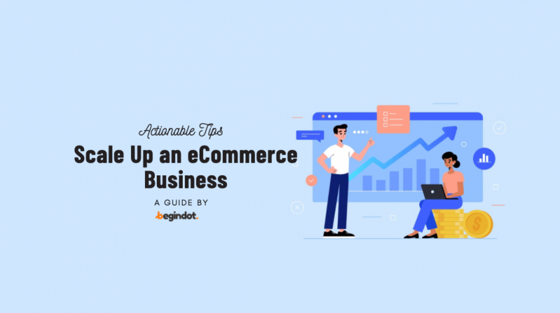 Scale Up an eCommerce Business