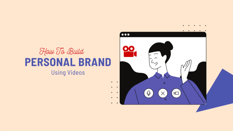 Build Your Personal Brand With Video