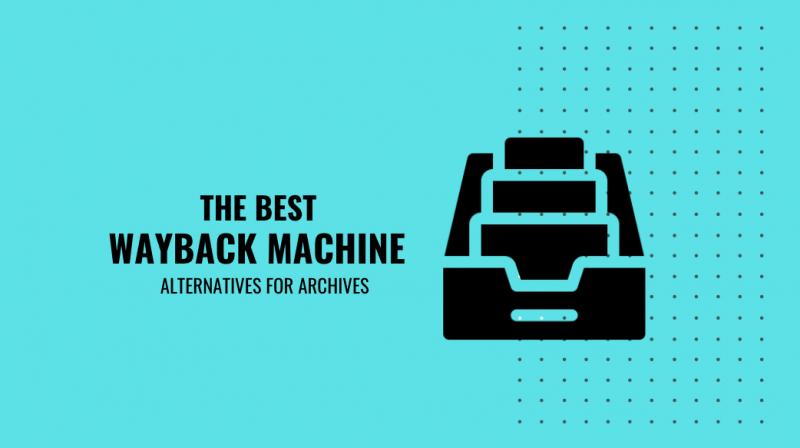 Wayback Machine Alternatives