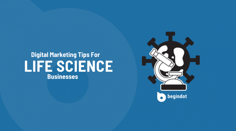 Digital Marketing Tips for Life Science Businesses
