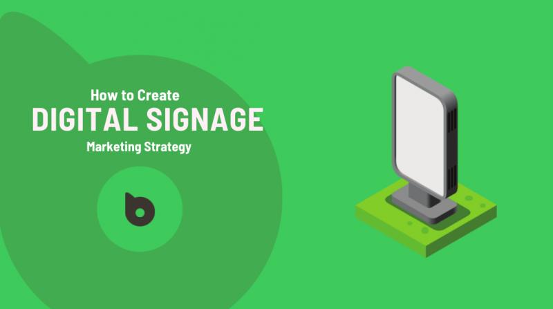 Digital Signage Marketing Strategy