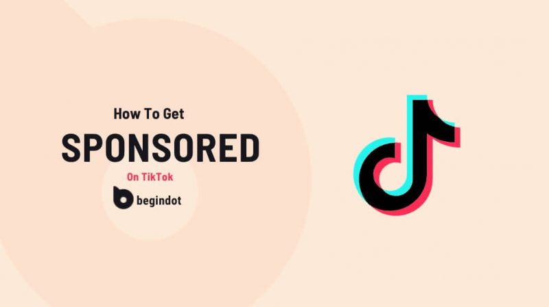 How To Get Sponsored On TikTok