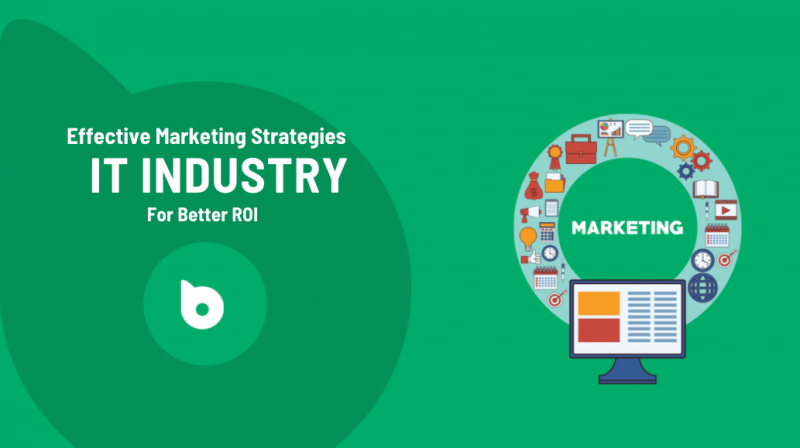 Effective Marketing Strategies for IT Industry