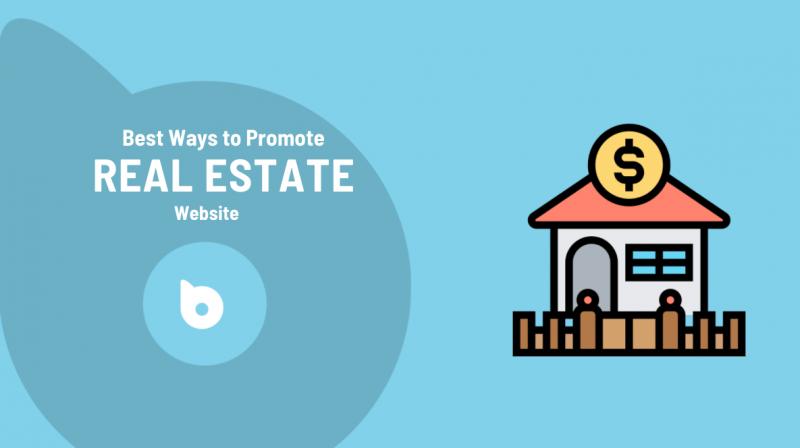 Promote Your Real Estate Website