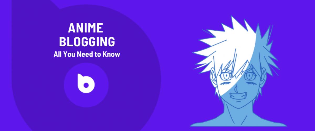Anime Blogging