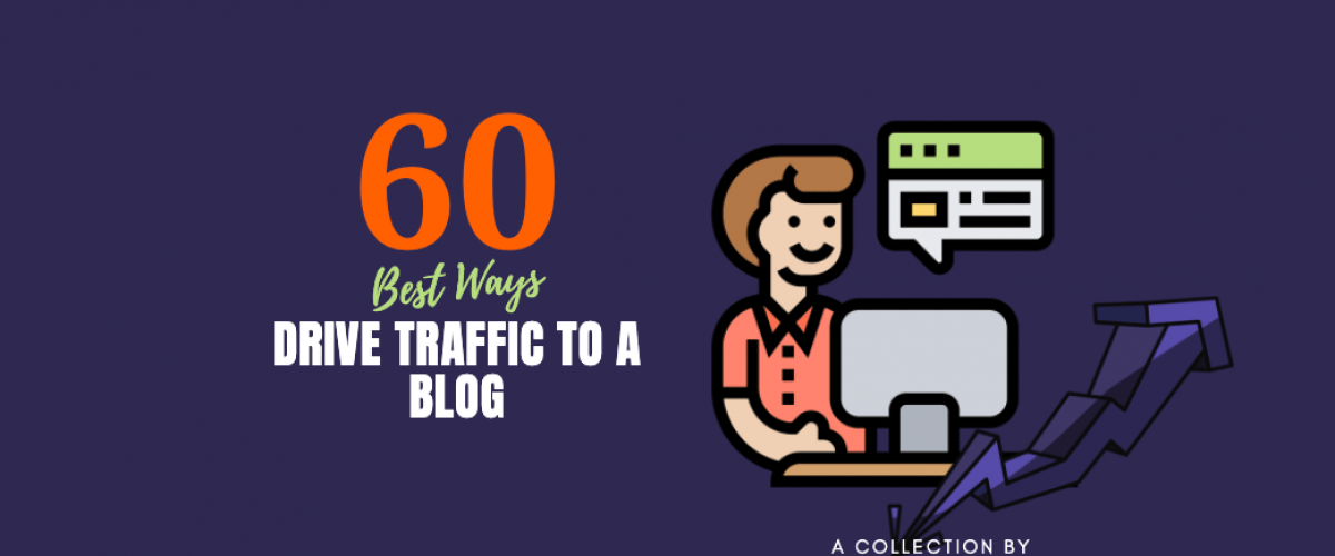 Best Ways to Drive Traffic to a Blog