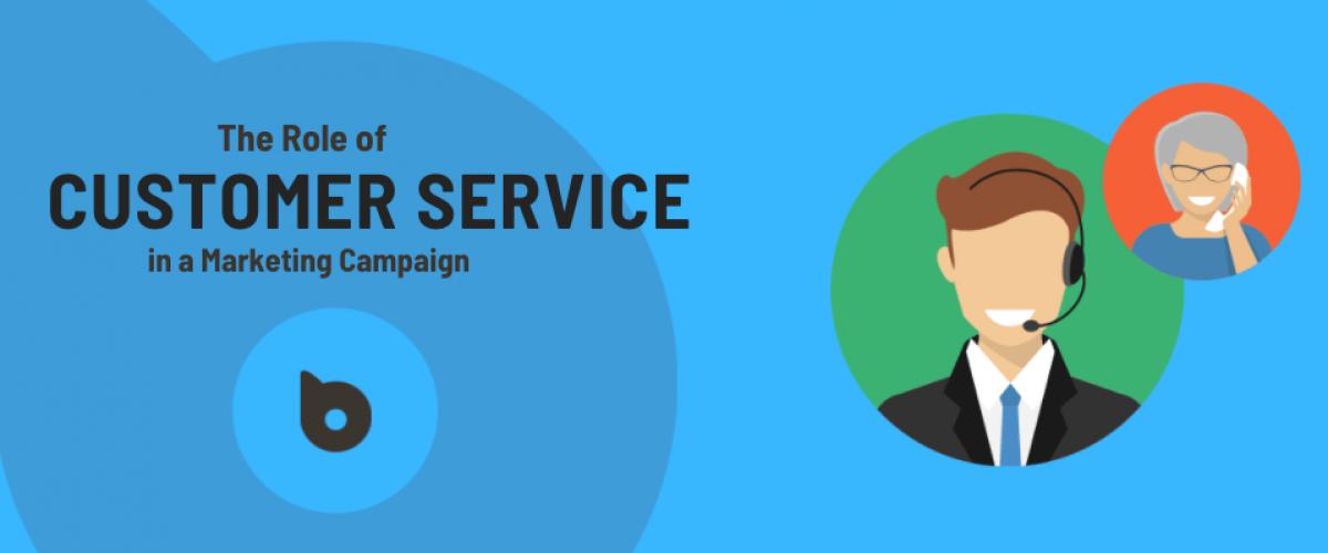 Customer Service in a Marketing Campaign