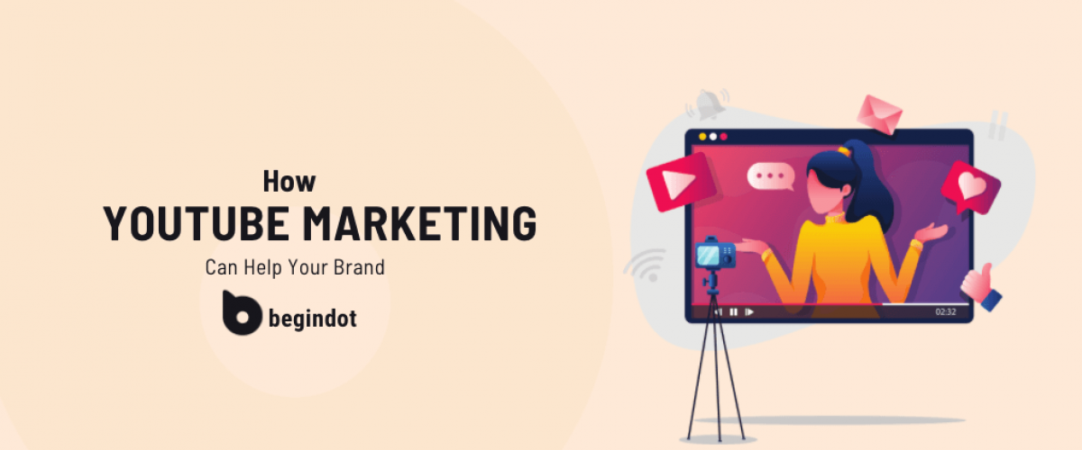 How YouTube Marketing Can Help Brands