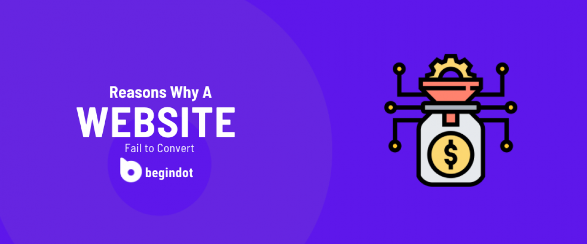 Reasons Why A Website Fail to Convert
