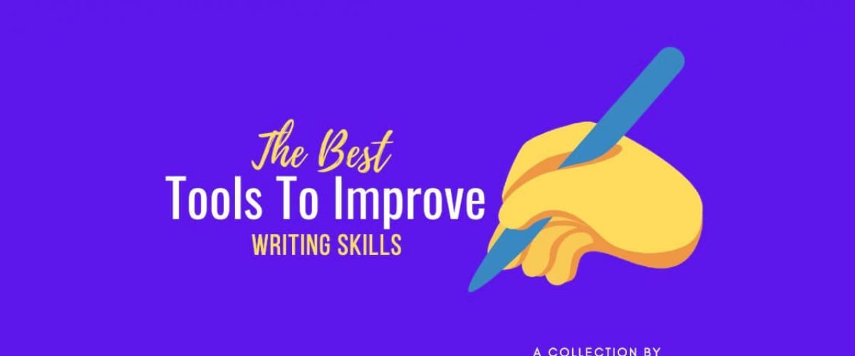 Tools To Improve Your Writing Skills